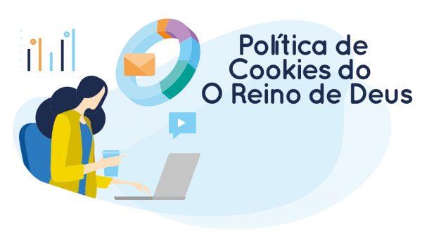 Política de Cookies do o reino de deus