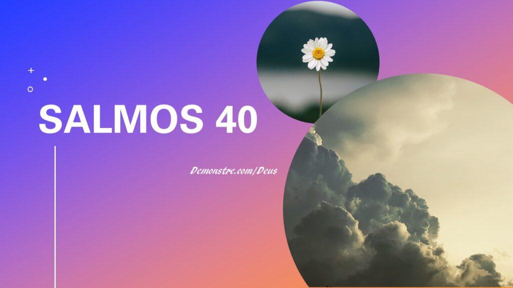 salmos 40 - Esperança e confiança