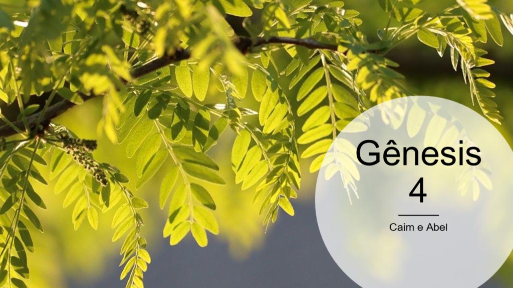 Gênesis 4 - Demonstre.com/Deus